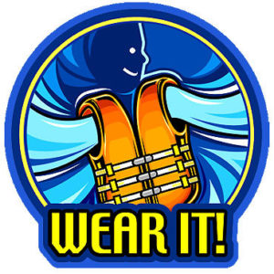 Enjoy the water, but don't forget the life jackets